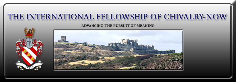 The International Fellowship of Chivalry-Now